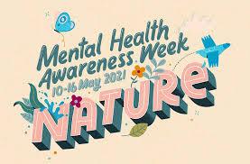Mental Health Awareness Week 2021 Nature